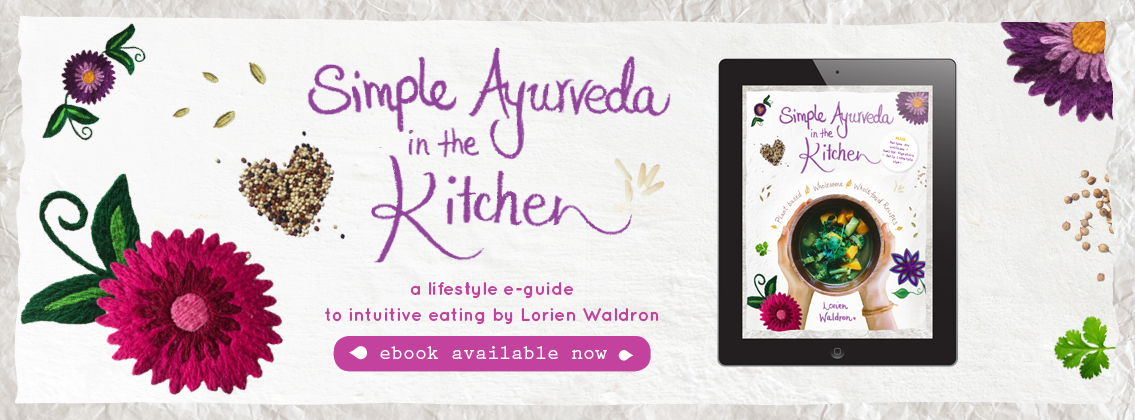 Simple Ayurveda in the Kitchen Ebook Available now!